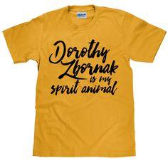 Dorothy Zbornak is My Spirit Animal - Funny Golden Girls T Shirt-  Unisex Cotton T Shirt - Item 2777 by HappyHeadTees on Etsy https://www.etsy.com/listing/273512796/dorothy-zbornak-is-my-spirit-animal