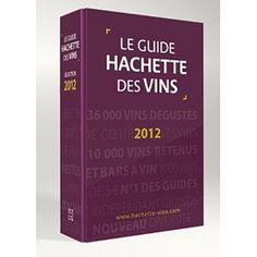 Guide Hachette des VIns 2012 edition (French Edition)