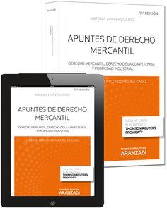 Apuntes de derecho mercantil : derecho mercantil, derecho de la competencia y propiedad industrial / Alberto Bercovitz Rodríguez-Cano (2014)