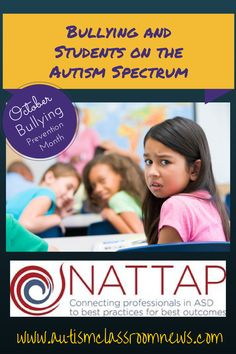 Bullying and Students on the Autism Spectrum by Autism Classroom News at http://www.autismclassroomnews.com