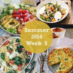 Summer 2014 Week 5 Meal Plan   Rainbow Delicious Really fresh, delicious looking meals!