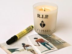 a candle for a broken heart - write your ex's name and let it burn...