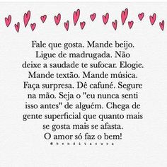 Image about text in Cris's messages by Cris Figueiredo Romantic Quotes, Love Quotes, Inspirational Quotes, Portuguese Quotes, Albert Schweitzer, Love Messages, Some Words, Love Book, Sentences