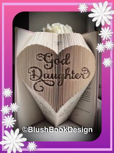 God Daughter Book Folding Pattern PDF digital download by BlushBookDesign on Etsy Roses Book, Goddaughter Gifts, Hearts And Roses, Book Folding Patterns, Folded Book Art, Apple Books, 3d Origami, Daughter Of God, Any Book