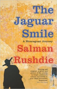 The Jaguar Smile: Nicaraguan Journey: Amazon.co.uk: Salman Rushdie: 9780099285229: Books