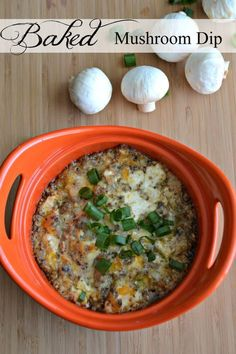"""Baked Mushroom Dip - easy recipe and always gets eaten up to """"bottom of the bowl clean""""!"""