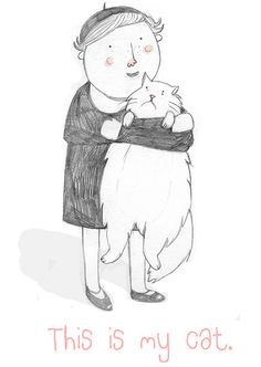 This Is My Cat by Clare Owen Illustration  - (Lucky her!  That cat looks just like Russicat!!! ^..^y -APH FTW!)
