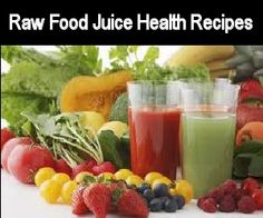 Health Problems and Their Raw Food Juice Recipe Treatments