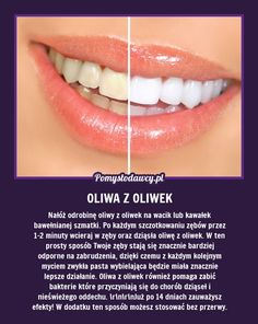 Wybiel zęby oliwą z oliwek. Beauty Care, Diy Beauty, Beauty Hacks, Healthy Beauty, Health And Beauty, Home Spa, Natural Cosmetics, Organic Beauty, Face And Body
