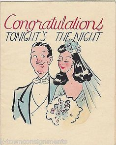 NEWLYWED CONGRATS VINTAGE WEDDING NIGHT HUMOR GRAPHIC ART UNUSED GREETINGS CARD Vintage Wedding Cards, Vintage Greeting Cards, 1940s Wedding, Wedding Anniversary Cards, Wedding Wishes, Good Night Wishes, Vintage Invitations, Wedding Night, Love And Marriage