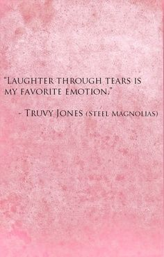 Steel Magnolias (1989) - Movie Quotes ~ 'Laughter through Tears' ~ #80smovies #moviequotes