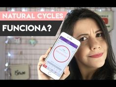 NATURAL CYCLES FUNCIONA? | Anticoncepcional em forma de app - YouTube
