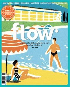 Flow Magazine - Magazine for paper lovers Paul Simon, Things To Do Today, Newspaper Design, Magazine Art, Magazine Covers, Magazines For Kids, Surface Pattern Design, Creative Inspiration, Cover Art