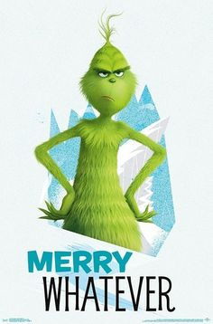 The Grinch Merry Whatever 2018 poster