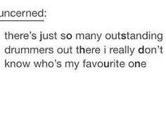 I do. Its josh dun hands down