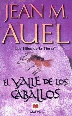Jean M. Auel. El valle de los caballos