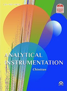 Analytical Instrumentation (First Edition, July 2015) by Chinttan http://www.amazon.in/dp/8189194186/ref=cm_sw_r_pi_dp_GIN.vb0H6FY21