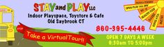 Stay and Play - Old Saybrook, CT.