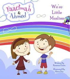 Faatimah and Ahmed - We're Little Muslims by Razeena Gutta Islamic Books For Kids, Islam For Kids, Muslim Family, Islamic Studies, Local Library, Prophet Muhammad, Journal Entries, First Day Of School, Date