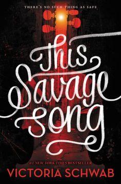 Savage Song by Victoria Schwab