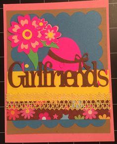 Cricut-Girlfriends card
