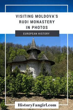 Stories, photographs, and travel tips from my visit to Rudi Monastery in northern Moldova. Rudi is a great day trip from Chisinau. #travel #thingstodoinmoldova #chisenaudaytrips