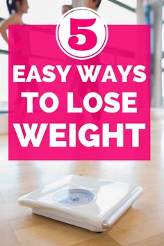 Wondering how to lose weight?  Check out these 5 easy weight loss tips!  They don't require a crazy diet or exercise plan; instead they're simple weight loss hacks you can put into place today. #weightloss