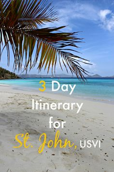 Heading to St. John in the US Virgin Islands? Check out our 3-day travel itinerary that includes the best beaches, beach bars, and hikes.