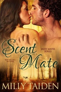 Pin it please ... Awesome book..  Scent of a Mate (Sassy Mates Series - Book 1) by Milly Taiden, http://www.amazon.com/dp/B00FAA11ZS/ref=cm_sw_r_pi_dp_CWHusb16MQWB8