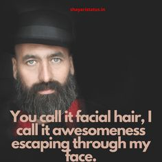 Beard Status In English Beard Status, Shayari Status, Beard Love, Love Status, You Call, Facial Hair, The 100, Face, Face Hair