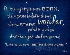 'On the night you were born'...... Love this ...♥♥...