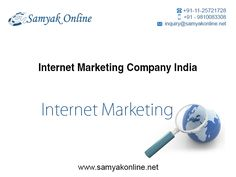 Samyak Online Services, New Delhi, India has qualified & experienced internet marketing service provider who analyze the needs and trends of their clients. There is a internet marketing package for every need and budget.