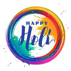 Happy Holi Quotes, Happy Holi Images, Happy Holi Wishes, Happy Holi Picture, Festival Background, Background Banner, Festival Holi, Holi Poster, Holi Pictures