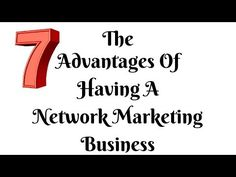 The 7 Advantages Of Having A Network Marketing Business — JayeCarden.com
