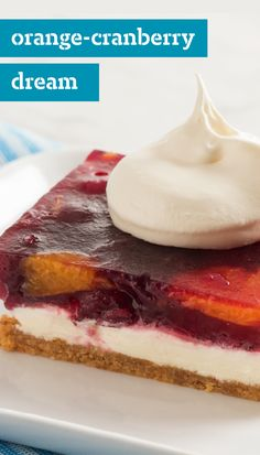Orange-Cranberry Dream – With a graham-cracker crust, cheesecake ...