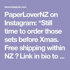 """PaperLoverNZ on Instagram: """"Still time to order those sets before Xmas. Free shipping within NZ 😊 Link in bio to shop 🎁"""" Be Still, Xmas, Free Shipping, Link, Shop, Instagram, Christmas, Navidad, Noel"""
