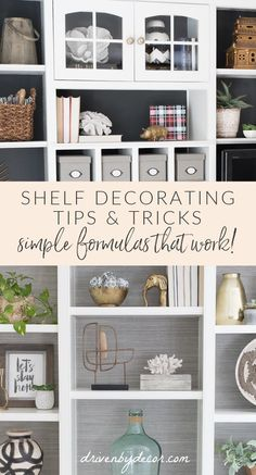 Using these simple formulas makes shelf styling easy! Styling Bookshelves, Bookcases, Family Rooms, Living Rooms, Driven By Decor, Organizing, Organization, Display Shelves, Built Ins