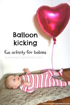 Balloon kicking is a great activity for babies to play (under parental supervision of course!!)