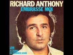 Richard Anthony - Embrasse-moi (1977) - YouTube
