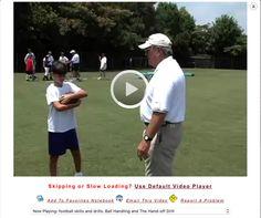 football skills and drills: Ball Handling, Receiving, and Tackling