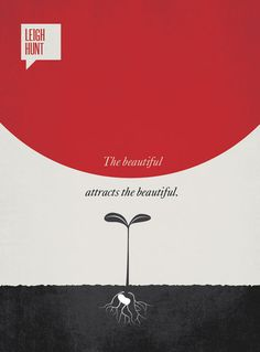 The beautiful attracts the beautiful Leigh Hunt Quote Minimalist poster