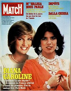Lady Diana et Princesse Caroline de Monaco