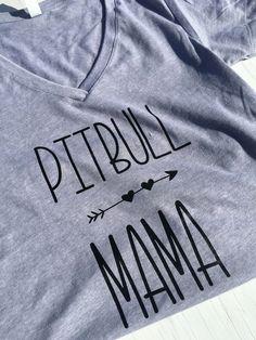 A personal favorite from my Etsy shop https://www.etsy.com/listing/473797827/pitbull-mama-pitbull-tshirt-pitbull
