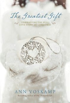 Ann Voskamp's One Thousand Gifts is a joy, and this Christmas, Ann invites readers into the rich and meaningful celebration of Christmas. The complete love story that's been coming for you since the very beginning.  The Greatest Gift is the perfect gift for the holidays.