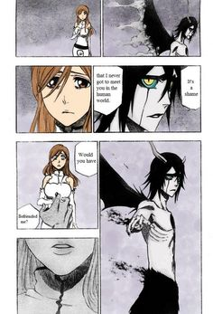 Ulquiorra and Orihime. I seriously cried when I read this the first time