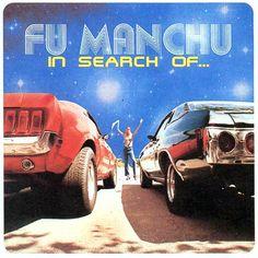 Fu Manchu - In Search Of...