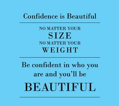 Self confidence-the best beauty aid ! Life Quotes Love, Great Quotes, Quotes To Live By, Awesome Quotes, Random Quotes, Interesting Quotes, Girl Quotes, Clever Quotes, Daily Quotes
