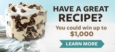 Contests & Promotions - Taste of Home - Have a great recipe? You could win up to $1000 on this site. I didn't read the details but thought I'd share it anyway. Money is money and we all have a couple of really awesome recipes that people love.