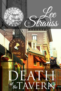 Death at the Tavern: a Cozy Murder Mystery (A Higgins & Hawke Mystery Book by Lee Strauss - La Plume Press Mystery Series, Mystery Books, Mystery Thriller, Turning Pages, Cozy Mysteries, Best Husband, Books To Buy, Historical Fiction, Fiction Books