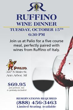 Ruffino Wine Dinner at Palio Five Course Meal, Wine Dinner, Ann Arbor, Wines, Red Wine, Alcoholic Drinks, Meals, Food